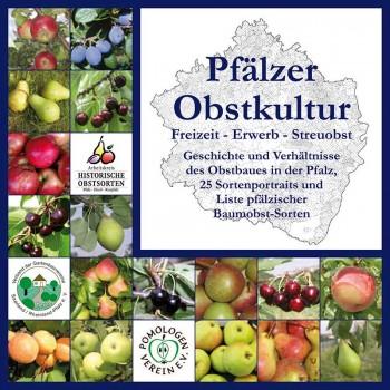 Pfälzer Obstkulturen   Freizeit – Erwerb – Streuobst